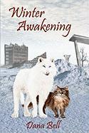Winter Awakening - Bell, Dana