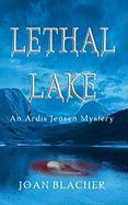 Lethal Lake - Blacher, Joan H.