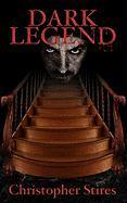 Dark Legend - Stires, Christopher