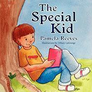 The Special Kid - Reeves, Pamela