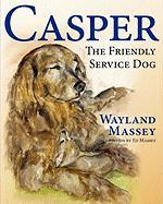 Casper, the Friendly Service Dog - Massey, Wayland