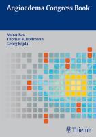 Angioedema Congress Book - Kojda, Georg; Hoffmann, Thomas K.; Bas, Murat