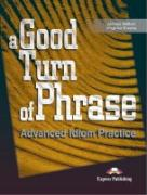 Advanced Idiom Practice. Student's Book - Milton, James