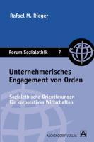 Unternehmerisches Engagement von Orden - Rieger, P. Raphael