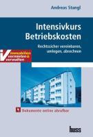 Intensivkurs Betriebskosten - Stangl, Andreas