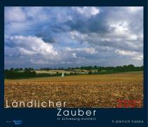 Ländlicher Zauber in Schleswig-Holstein 2007