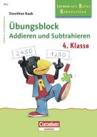 Lernen mit Rufus Rabenschlau. Übungsblock Addieren und Subtrahieren 4. Schuljahr - Raab, Dorothee