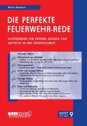 Die perfekte Feuerwehr-Rede Heft 09 - Bernhard, Martin