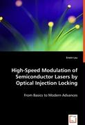 High-Speed Modulation of Semiconductor Lasers by Optical Injection Locking - Lau, Erwin