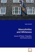 Masculinities and Whiteness - Hatchell Helen
