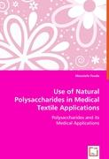 Use of Natural Polysaccharides in Medical Textile Applications - Fouda, Moustafa