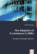 The Adoption of E-commerce in SMEs - MacGregor, Robert