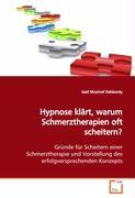 Hypnose klärt,warum Schmerztherapien oft scheitern? - Moshref Dehkordy, Said
