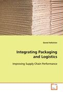 Integrating Packaging and Logistics - Hellström Daniel