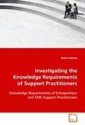 Investigating the Knowledge Requirements of SupportPractitioners - Martin Robert