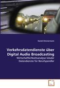 Verkehrsdatendienste über Digital Audio Broadcasting - Zimmermann Daniel