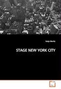STAGE NEW YORK CITY - Moritz, Katja