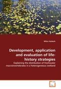 Development, application and evaluation oflife-history strategies - Verberk, Wilco