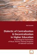 Dialectic of Centralization - Karakelle, Sibel
