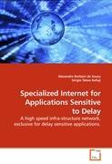 Specialized Internet for Applications Sensitive to Delay - Barbieri de Sousa, Alexandre; Takeo, Sérgio