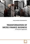 TRANSFORMATION OF MICRO FINANCE BUSINESS - KRISHNAMURTHY, RAVICHANDRAN