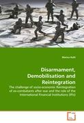 Disarmament, Demobilisation and Reintegration - Kahl, Marius