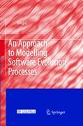 An Approach to Modelling Software Evolution Processes - Li, Tong