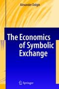 The Economics of Symbolic Exchange - Dolgin, Alexander