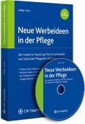 Neue Werbeideen in der Pflege - Loffing, Christian; Horst, Michael