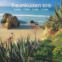 Traumküsten/Coasts/Còtes/Coste/Costas 2012 Broschürenkalender