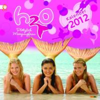 H2O - Plötzlich Meerjungfrau 2012 Wandkalender