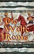Die Wölfe Roms - Gräf, Stefanie