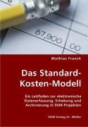 Das Standard Kosten Modell - Franck, Mathias