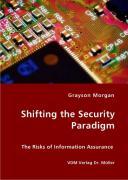 Shifting the Security Paradigm - Morgan, Grayson