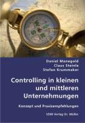 Controlling in kleinen und mittleren Unternehmungen - Manegold, Daniel; Steinle, Claus; Krummaker, Stefan