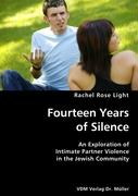 Fourteen Years of Silence - Light, Rachel Rose
