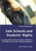 Safe Schools and Students' Rights - Satterlund, Travis