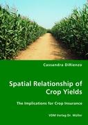 Spatial Relationship of Crop Yields - DiRienzo, Cassandra
