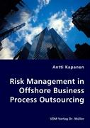 Risk Management in Offshore Business Process Outsourcing - Kapanen, Antti