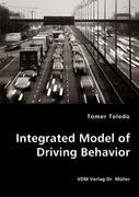 Integrated Model of Driving Behavior - Toledo, Tomer