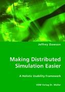 Making Distributed Simulation Easier - Dawson, Jeffrey