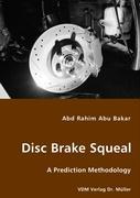 Disk Brake Squeal - Rahim Abu Bakar, Abd