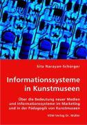 Informationssysteme in Kunstmuseen - Narayan-Schürger, Sita