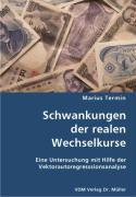 Schwankungen der realen Wechselkurse - Termin, Marius
