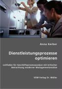 Dienstleistungsprozesse optimieren - Kerber, Anna