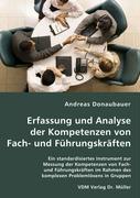 Erfassung und Analyse der Kompetenzen von Fach- und Führungskräften - Donaubauer, Andreas