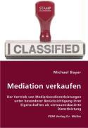 Mediation verkaufen - Bayer, Michael