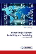 Enhancing Ethernet's Reliability and Scalability - elmeleegy, khaled