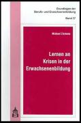 Lernen an Krisen in der Erwachsenenbildung - Ziemons, Michael