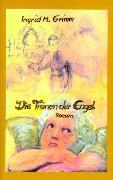 Die Tränen der Engel - Grimm, Ingrid Maria